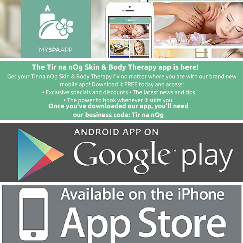The Tir na nOg Skin & Body Therapy app is here!-1